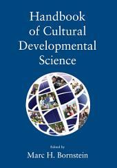 Handbook of Cultural Developmental Science