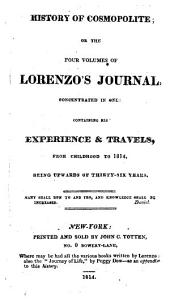Four Volumes of Lorenzo's Journal Concentrated Into One
