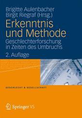 Erkenntnis und Methode: Geschlechterforschung in Zeiten des Umbruchs, Ausgabe 2