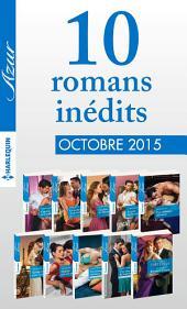 10 romans inédits Azur (no3635 à 3644-Octobre 2015)