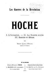Les guerres de la révolution: Hoche; I. l'invasion, II. la guerre civile, III. Sambre-et-Meuse