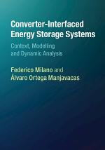 Converter-Interfaced Energy Storage Systems