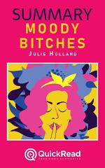 Moody Bitches by Julie Holland (Summary)