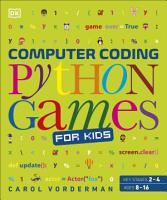 Computer Coding Python Games for Kids PDF