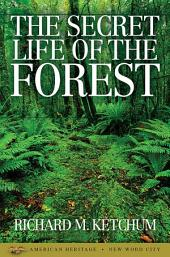 The Secret Life of the Forest