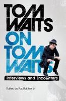 Tom Waits on Tom Waits PDF