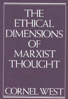 Ethical Dimensions of Marxist Thought PDF