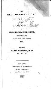 The Medico-chirurgical Review, and Journal of Practical Medicine: Volume 6