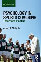 Psychology in Sports Coaching PDF
