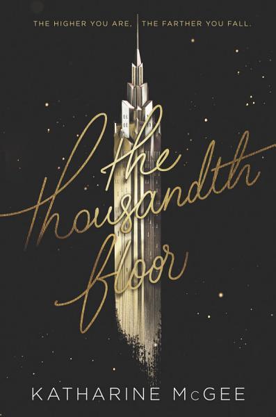 Download The Thousandth Floor Book