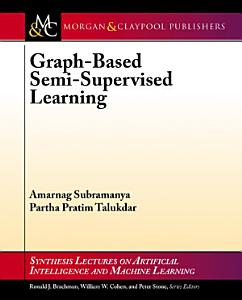 Graph Based Semi Supervised Learning PDF