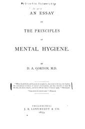 An Essay on the Principles of Mental Hygiene