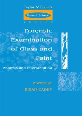 Forensic Examination of Glass and Paint