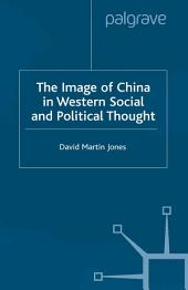 The Image of China in Western Social and Political Thought