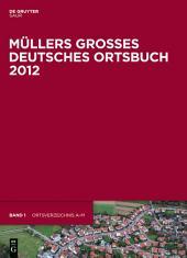 Müllers Großes Deutsches Ortsbuch 2012: Vollständiges Ortslexikon, Ausgabe 33