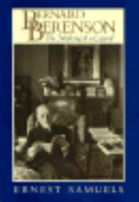 Bernard Berenson  the Making of a Legend PDF