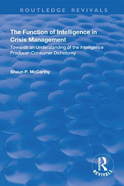 The Function of Intelligence in Crisis Management PDF