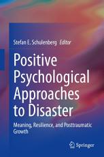 Positive Psychological Approaches to Disaster PDF