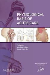 Physiological Basis Of Acute Care E Book Book PDF
