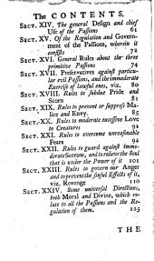 The Doctrine of the Passions Explain'd and Improv'd, Or, A Brief and Comprehensive Scheme of the Natural Affections of Mankind, Attempted in a Plain and Easy Method: With an Account of Their Names, Nature, Appearances, Effects, and Different Uses in Human Life. To which are Subjoin'd Moral and Divine Rules for the Regulation Or Government of Them