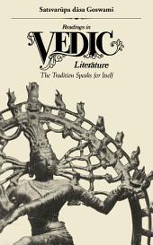 Readings in Vedic Literature: The Tradition Speaks for Itself