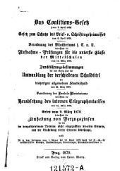 Das Coalitions-Gesetz vom 7. April 1870. Gesetz zum Schutze des Brief- und Schriftengeheimnisses vom 6. April 1870
