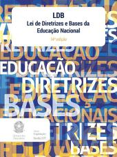 LDB - Lei de Diretrizes e Bases da Educação Nacional: 13ª edição