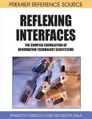 Reflexing Interfaces The Complex Coevolution Of Information Technology Ecosystems