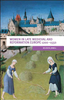 Women in Late Medieval and Reformation Europe 1200-1500