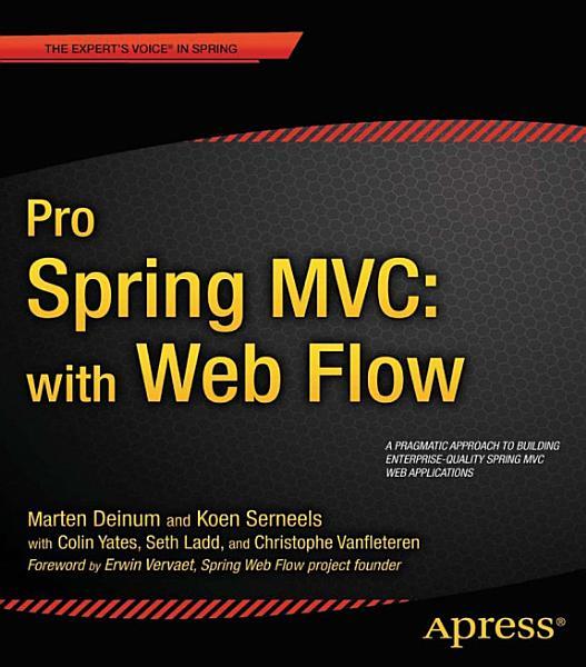 Pro Spring MVC: With Web Flow Pdf Book