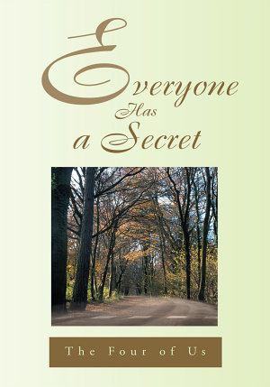Everyone Has a Secret