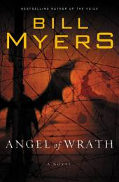 Angel of Wrath: A Novel