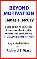 Beyond Motivation