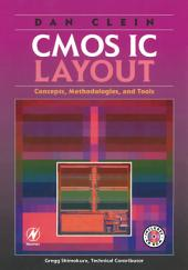 CMOS IC Layout: Concepts, Methodologies, and Tools