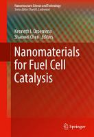 Nanomaterials for Fuel Cell Catalysis PDF