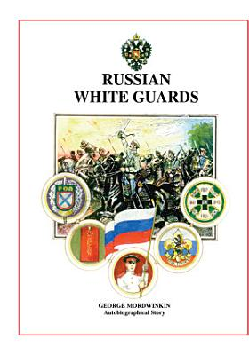Russian White Guards