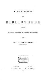 Catalogus der Bibliotheek van het Bataviaasch Genootschap van Kunsten en Wetenschappen