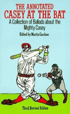 The Annotated Casey at the Bat
