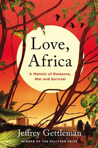 Download Love  Africa Book