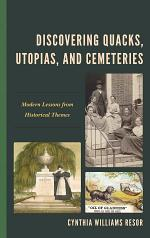 Discovering Quacks, Utopias, and Cemeteries