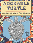 Adorable Turtle Coloring Book for Adults