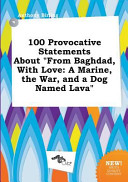 100 Provocative Statements about from Baghdad  with Love PDF