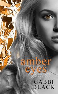Amber Eyes Book