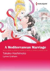 A Mediterranean Marriage: Harlequin Comics