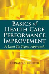 Basics Of Health Care Performance Improvement Book PDF
