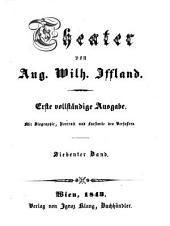 Theater: Mit Biographie, Portrait, und Facsimile des Verfassers, Band 7