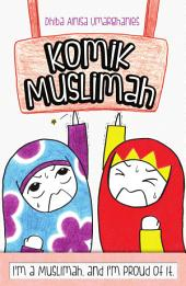 Komik Muslimah: I'm a muslimah and I'm proud of it