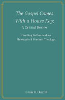 The Gospel Comes With a House Key: A Critical Review