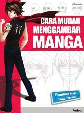 Cara Mudah Menggambar Manga