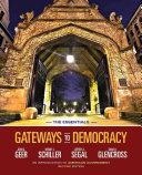 Gateways to Democracy  An Introduction to American Government  The Essentials